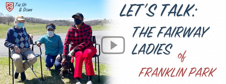 The Fairway Ladies of Franklin Park