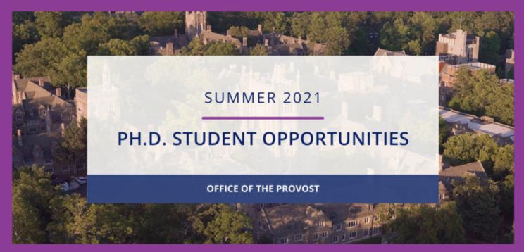 Summer 2021: External and Internal Opportunities for Duke Ph.D. Students