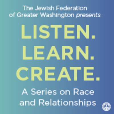Listen. Learn. Create. A Series on Race and Relationships