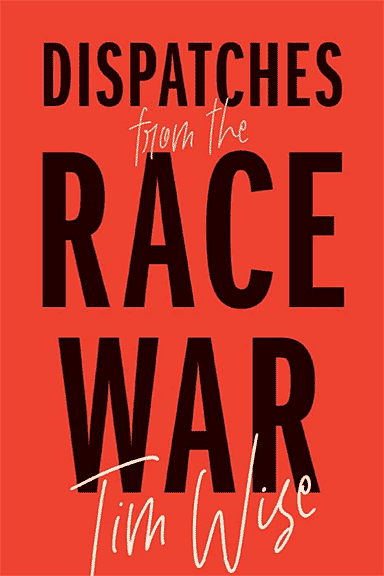 Cover: Dispatches from the Race War