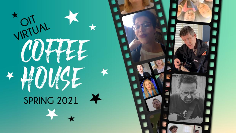 OIT Virtual Coffee House Spring 2021