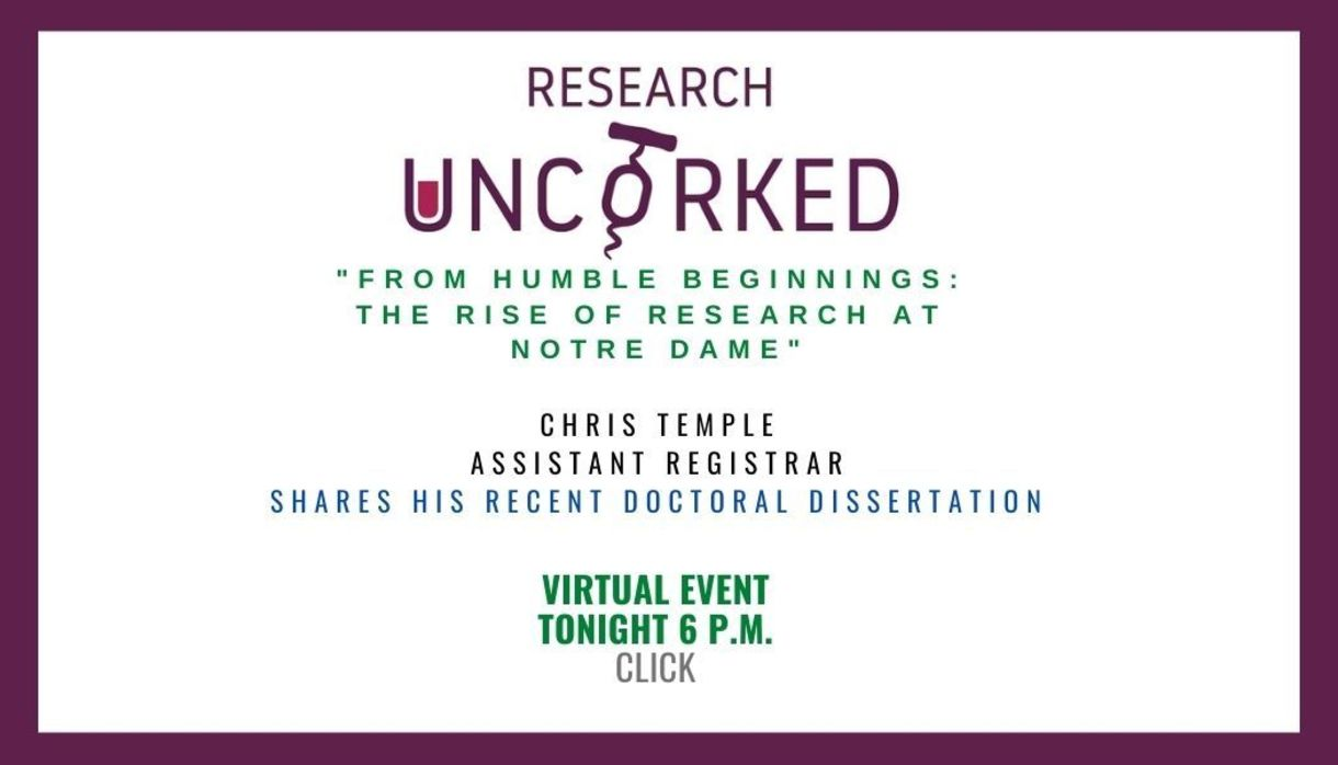 Research Uncorked: Chris Temple shared his doctoral disseration on Notre Dame history, focusing on research