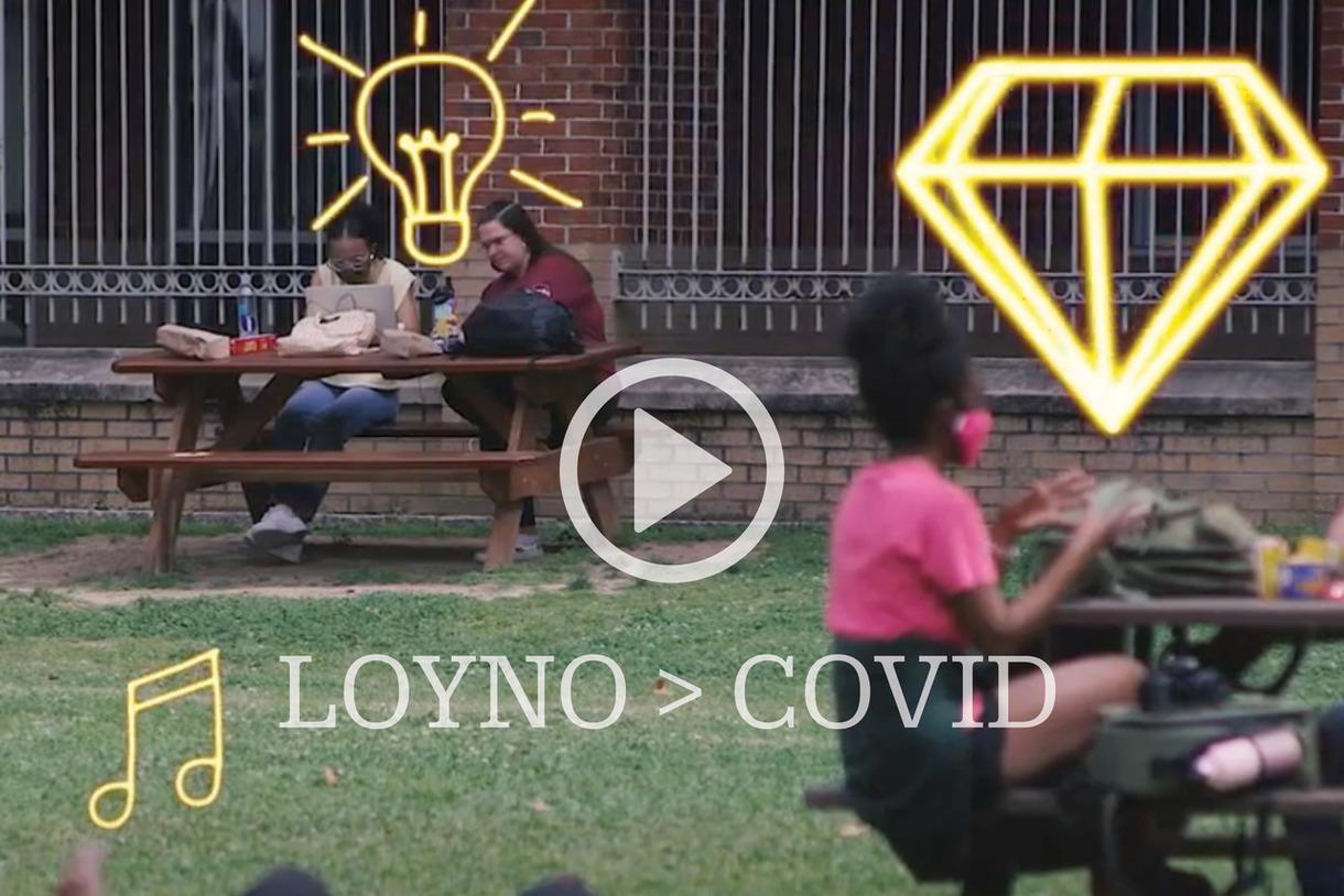 LOYNO > COVID Video