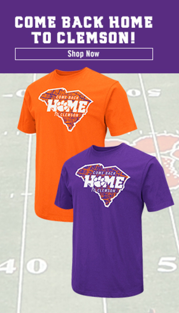 Come Back Home to Clemson! Shop Now