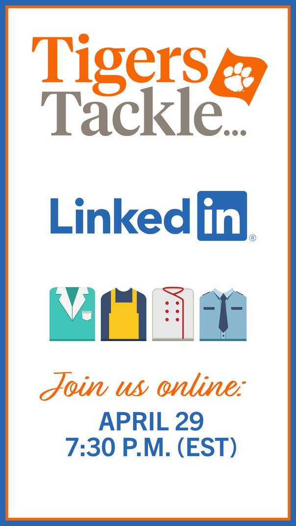 TigersTackle...LinkedIn Join Us Online: April 29 7:30 p.m. (EST)