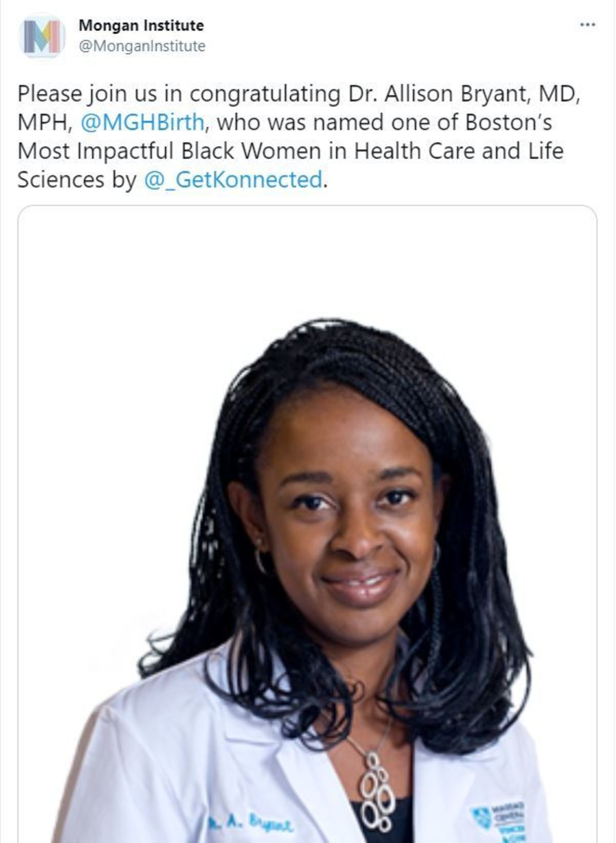 Please join us in congratulating Dr. Allison Bryant, MD, MPH, @MGHBirth , who was named one of Boston's Most Impactful Black Women in Health Care and Life Sciences by @_GetKonnected .