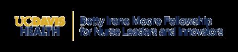 Betty Irene Moore Fellowships for Nurse Leaders and Innovators