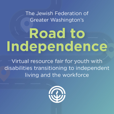 Road to Independence Virtual Resource Fair for youth with disabilities transitioning to independent living and the workplace