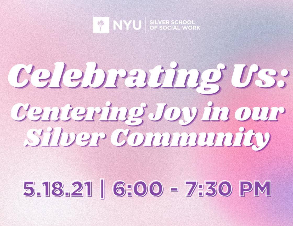 Celebrating Us: Centering Joy in Our Community Flyer