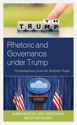 Rhetoric and Governance under Trump