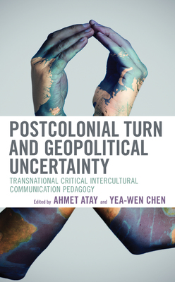 Postcolonial Turn and Geopolitical Uncertainty