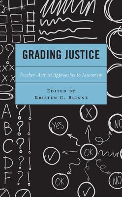 Grading Justice