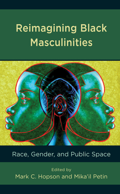 Reimagining Black Masculinities