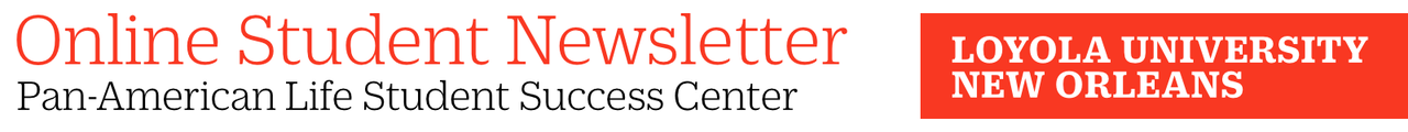 Online Student Newsletter   Pan-American Life Student Success Center