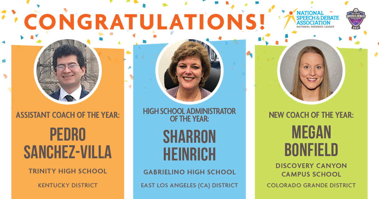 Congratulations! Assistant Coach of the Year: Pedro Sanchez-Villa. High School Administrator of the Year: Sharron Heinrich. New Cocah of the Year: Megan Bonfield.