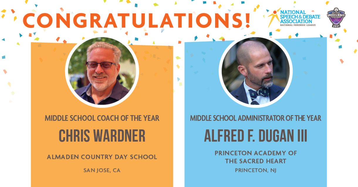 Congratulations! Middle School Coach of the Year Chris Wardner and Middle School Administrator of the Year Alfred F. Dugan III.