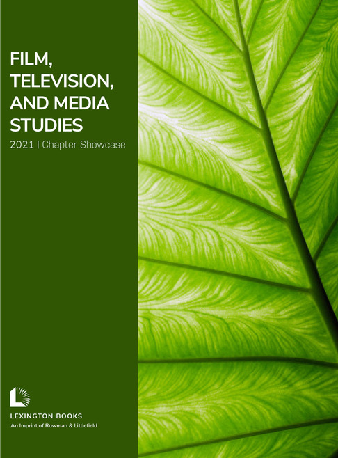 Film, Television, and Media Studies 2021 Chapter Showcase