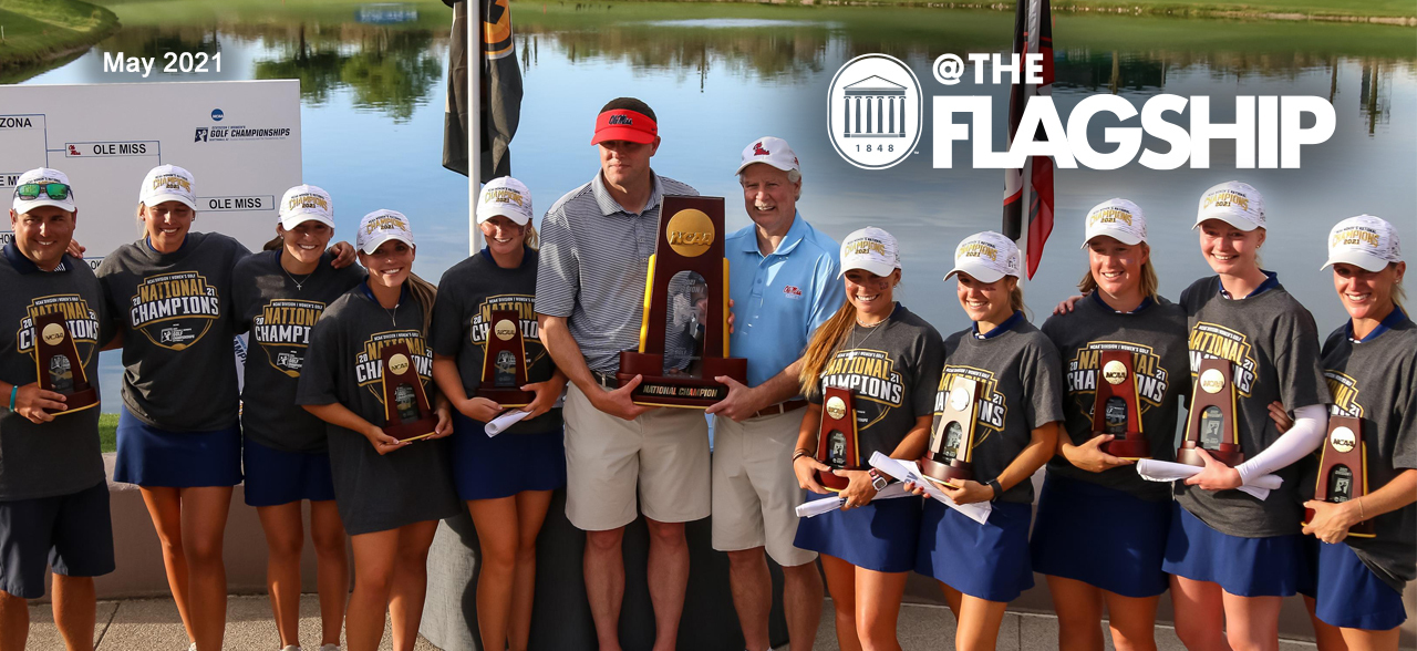 UM Crest, @The Flagship, May 2021, The Ole Miss Women's Golf team and the Chanellor pose with their championship trophies