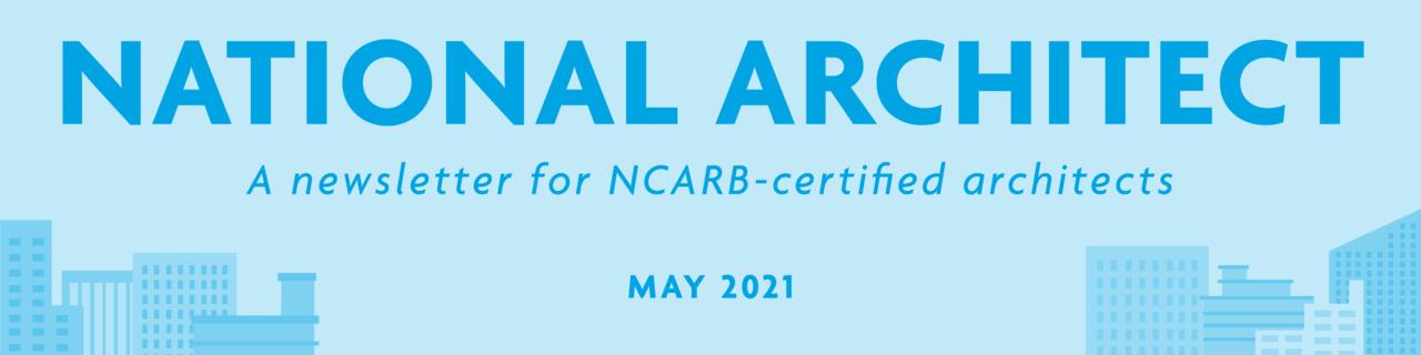 National Architect: May 2021