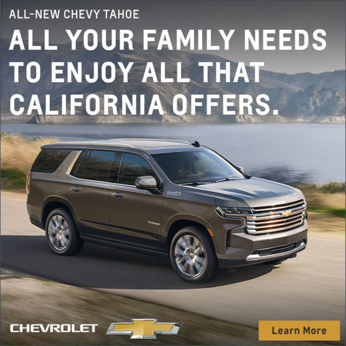 All-new Chevy Tahoe- All your family needs to enjoy all that California offers