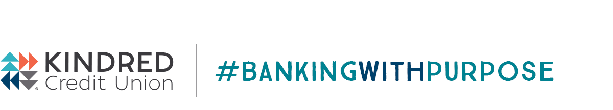Banking With Purpose | Kindred Credit Union