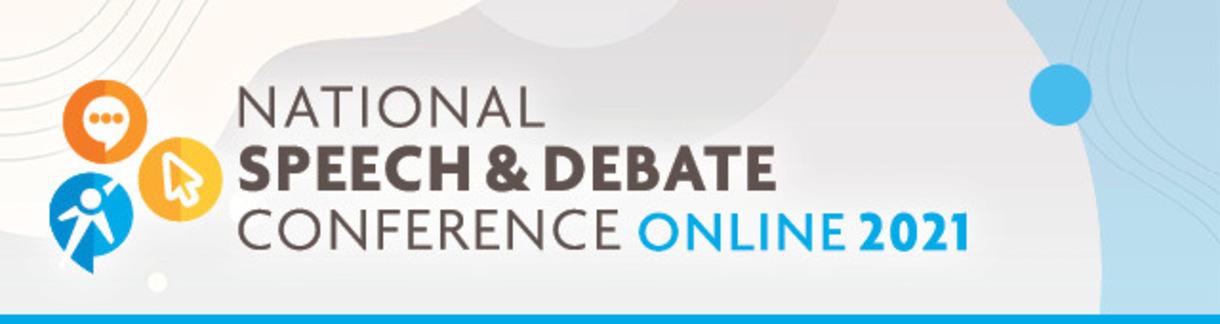 National Speech & Debate Conference: Online 2021