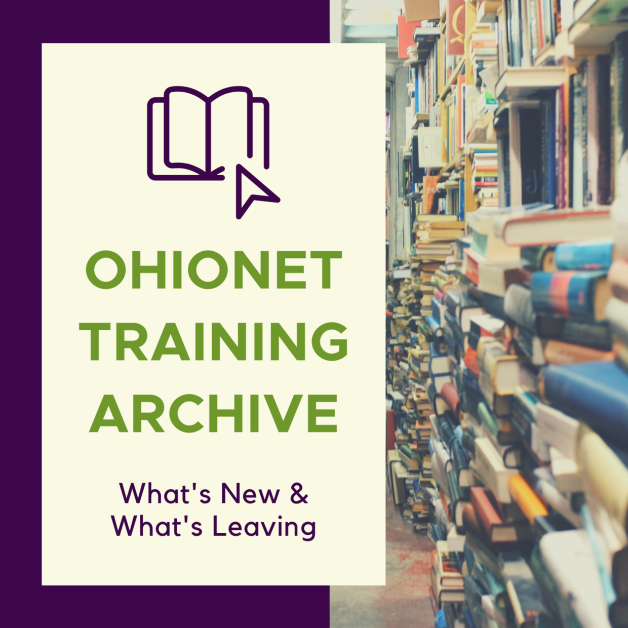 OhioNET Training Archive: What's New & What's Leaving
