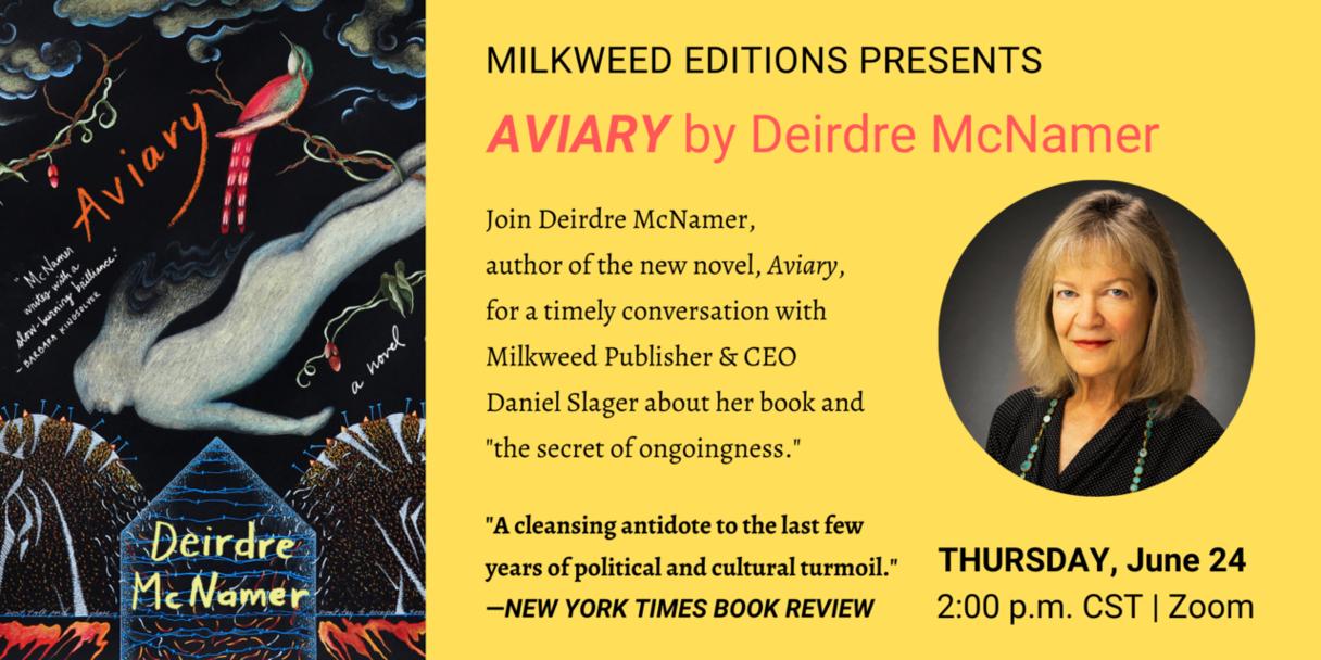 Milkweed Editions Presents Aviary by Deirdree McNamer