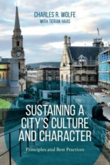 Sustaining a City's Culture and Character