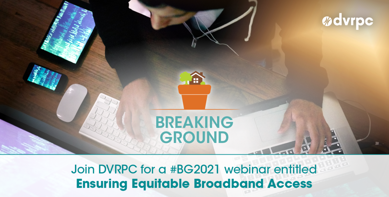 Join DVRPC for a #BG2021 webinar entitled