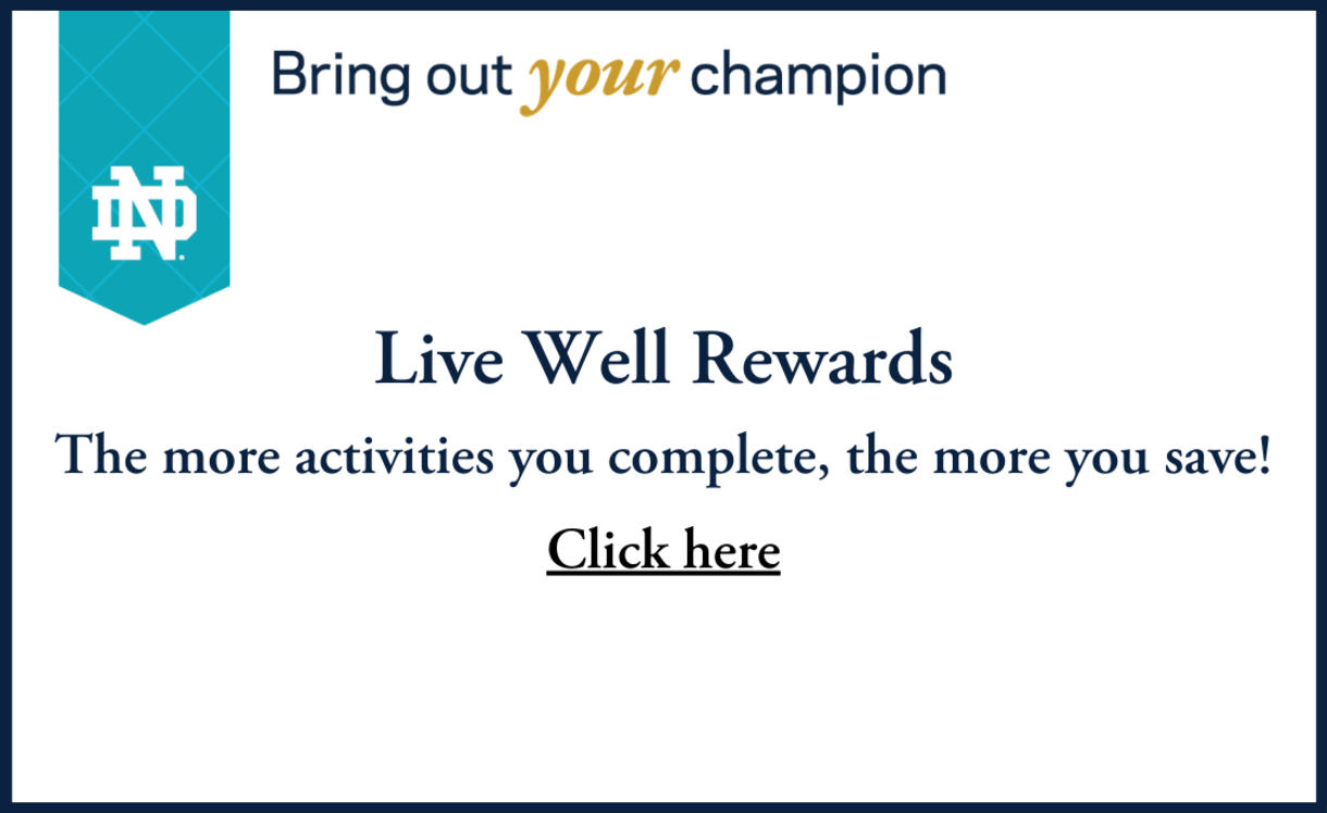 Graphic that says Bring out your champion, Live Well Rewards, The more activities you complete, the more you save ! Click Here
