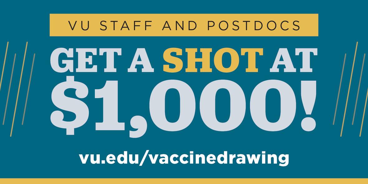 VU staff and postdocs get a shot at $1,000.