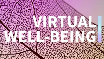 Virtual Well-Being