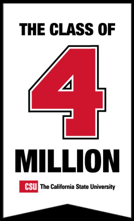 CSU Class of 4 Million