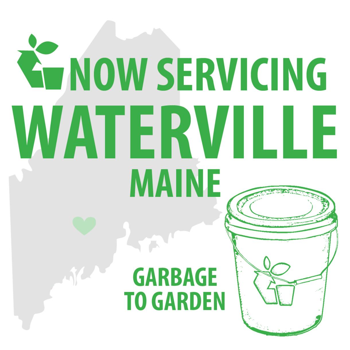 Garbage to Garden is now servicing Waterville, Maine