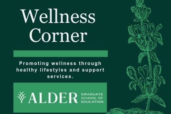 Wellness Corner: Promoting wellness through healthy lifestyles and support services.
