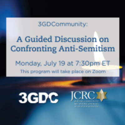 A Guided Discussion on Confronting Anti-Semitism