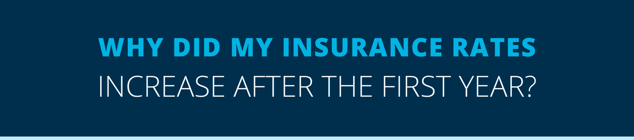 Why Did My Insurance Rates Increase After the First Year?