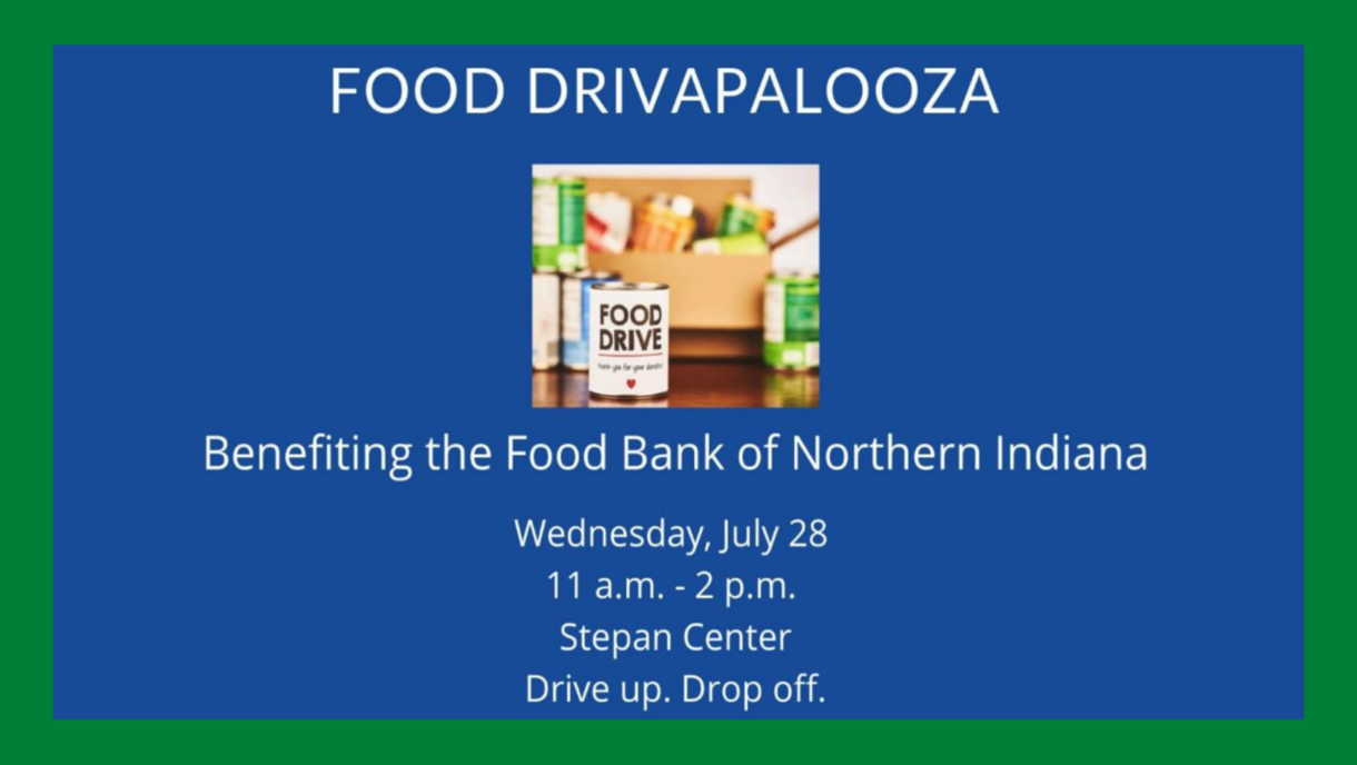 Food Drive on Wednesday, July 28, 11 a.m. to 2 p.m. at Stepan Center