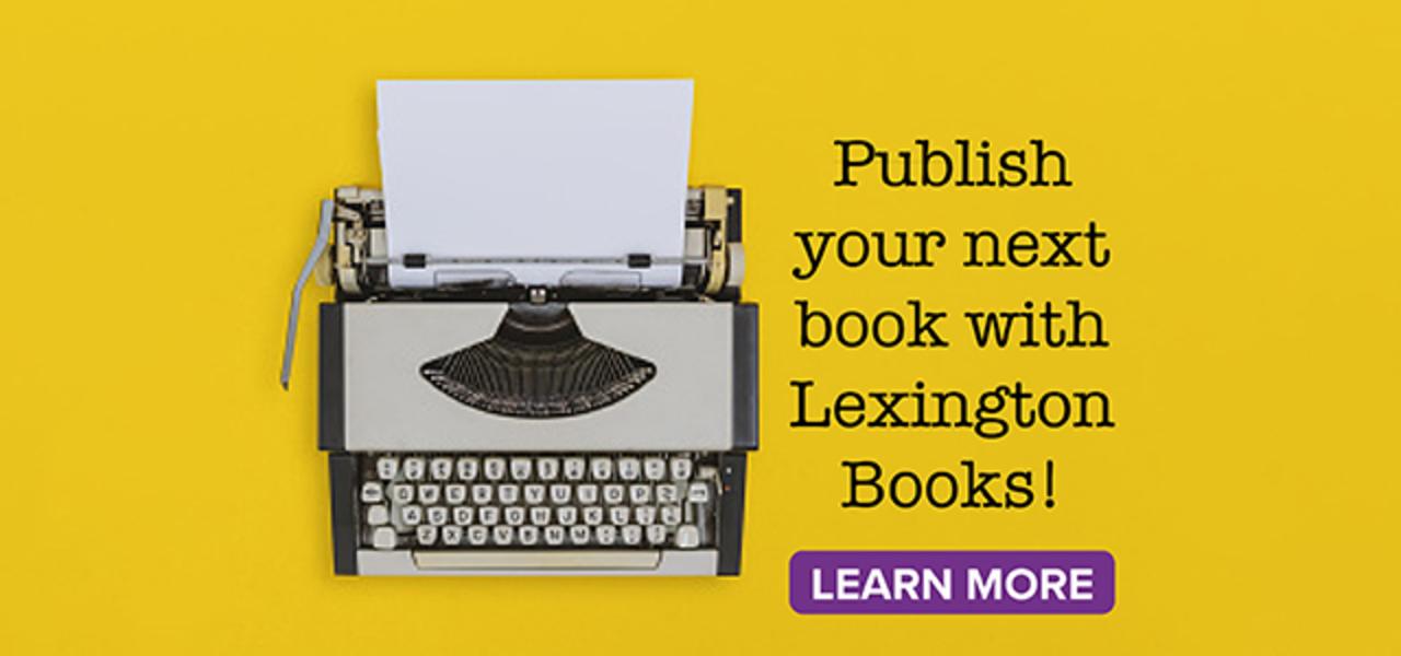 Publish Your Next Book with Lexington Books
