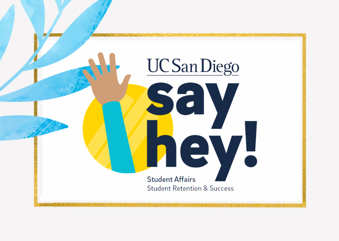 Advertisement for Student Retention and Success's Say Hey event for students this summer