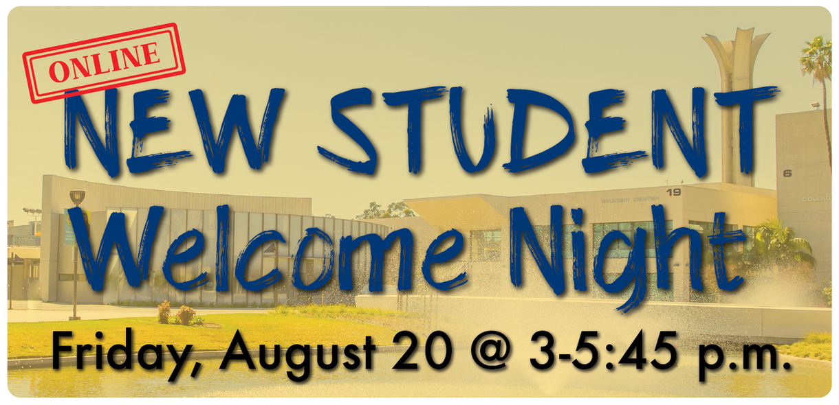 Online New Student Welcome Night on Friday, August 20 at 3-5:45 p.m. header graphic