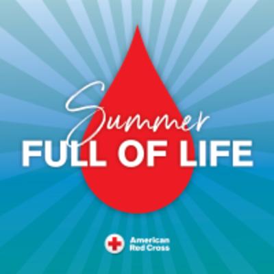 Summer Full of Life American Red Cross