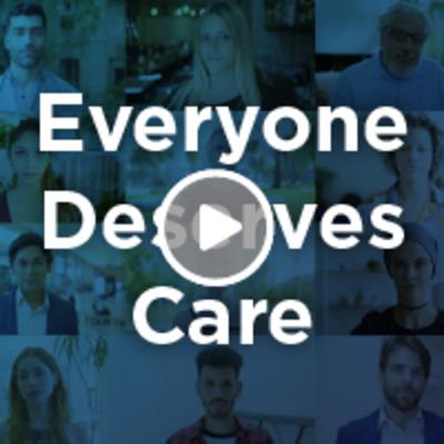 Everyone Deserves Care