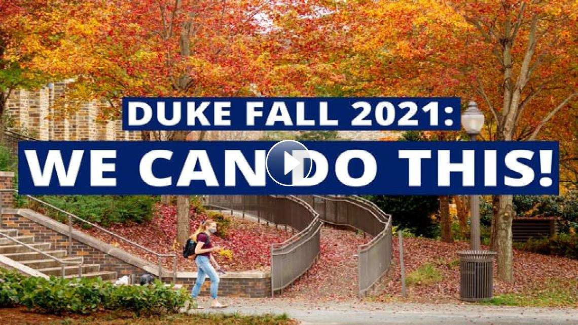 """Vimeo preview with a student wearing a mask walking on a leaf-covered path, with text reading, """"Duke Fall 2021: We can do this!"""""""