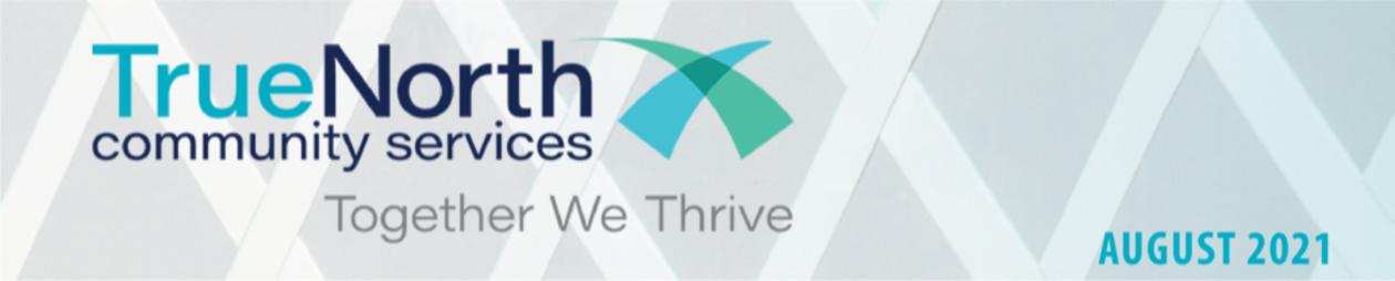 TrueNorth: Together We Thrive