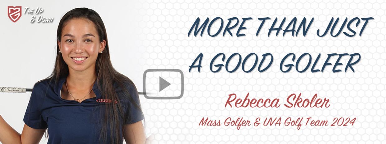 Rebecca Skoler is more than just a good golfer