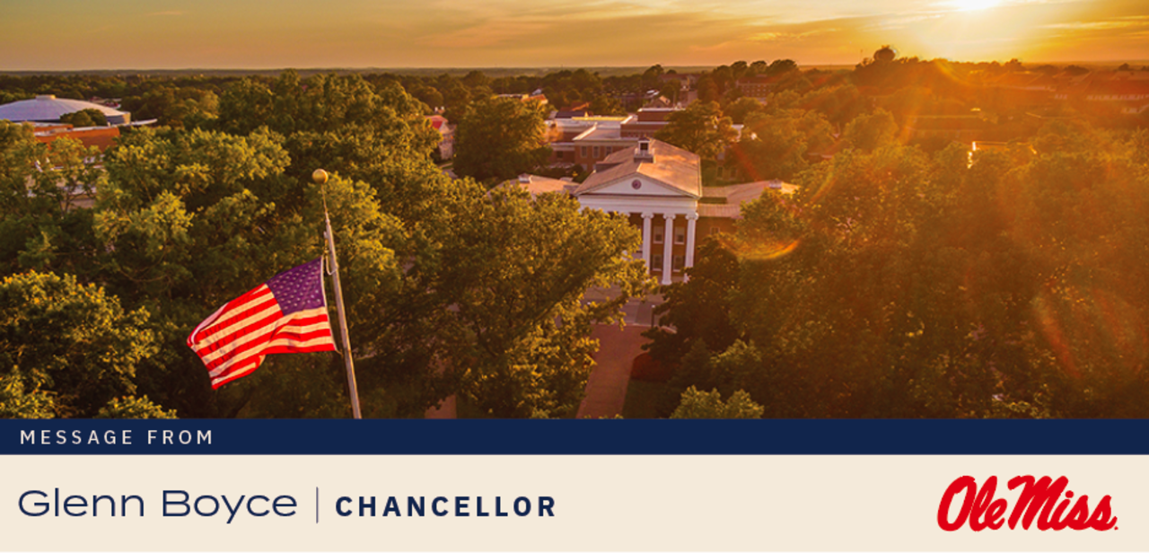 Aerial view of the Lyceum and American flag, text says Message From Glenn Boyce, Chancellor, Ole Miss