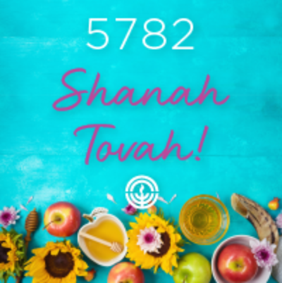 5782 L'Shanah Tovah!
