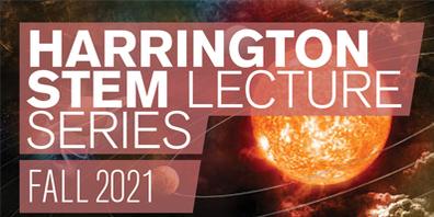 Harrington STEM Lecture Series
